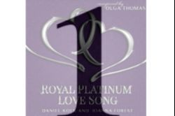 Number 1 for Royal Platinum Love Song